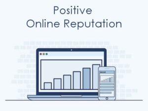 Positive Online Reputation in 5 Easy Steps